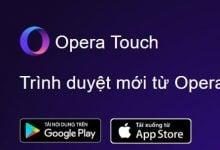 Photo of Cùng TTJB trải nghiệm Opera Touch trên iOS